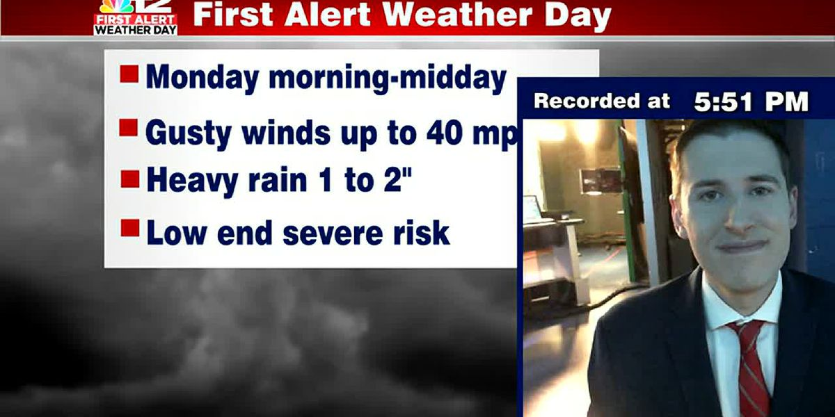 First Alert Weather Day for gusty wind, rain threat on Monday