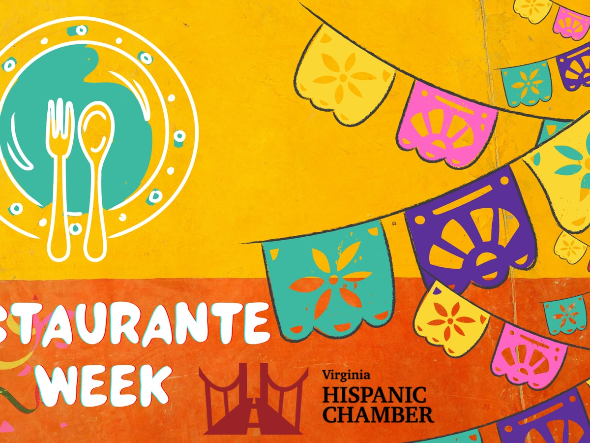 Virginia Hispanic Chamber of Commerce celebrates first-ever Hispanic Restaurant Week