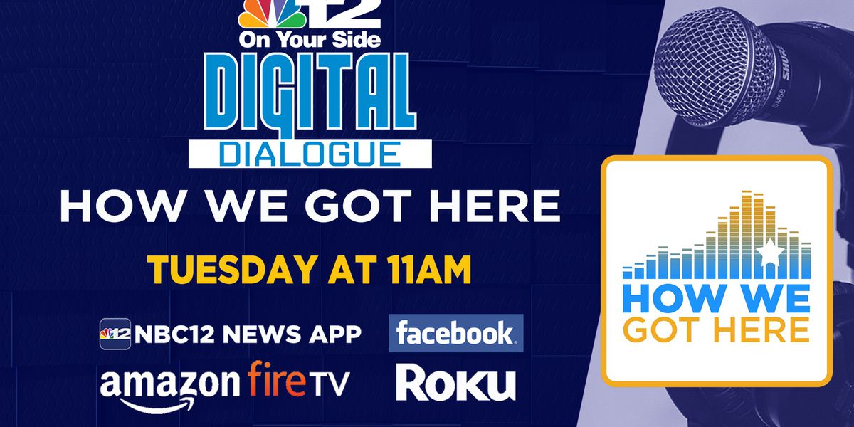 Digital Dialogue: NBC12 launches 'How We Got Here' podcast covering Virginia's history