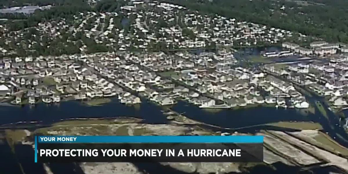 Protecting your money in a hurricane