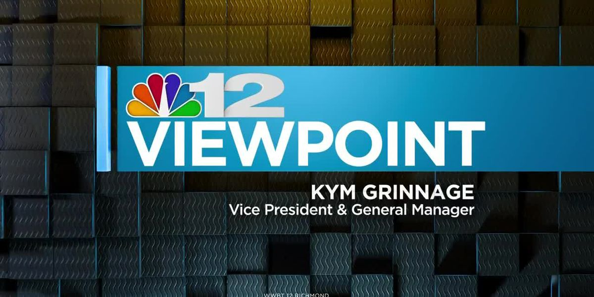 NBC12 Viewpoint: Let's Stay Connected