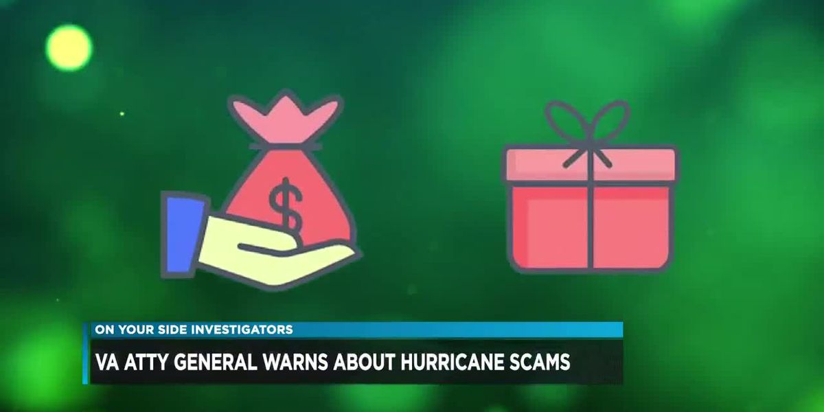 Virginia Attorney General warns about hurricane scams