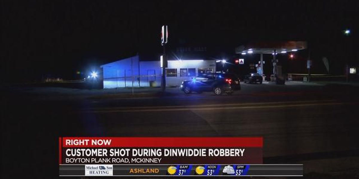 Customer shot during Dinwiddie convenience store robbery