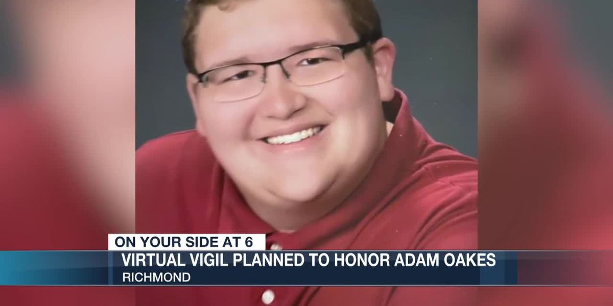 'Keep his memory alive:' Virtual vigil planned for Adam Oakes