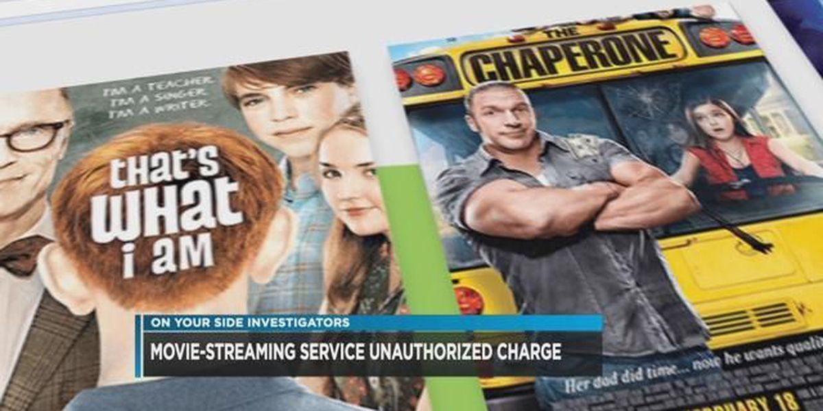 Movie-streaming service gives unauthorized charge