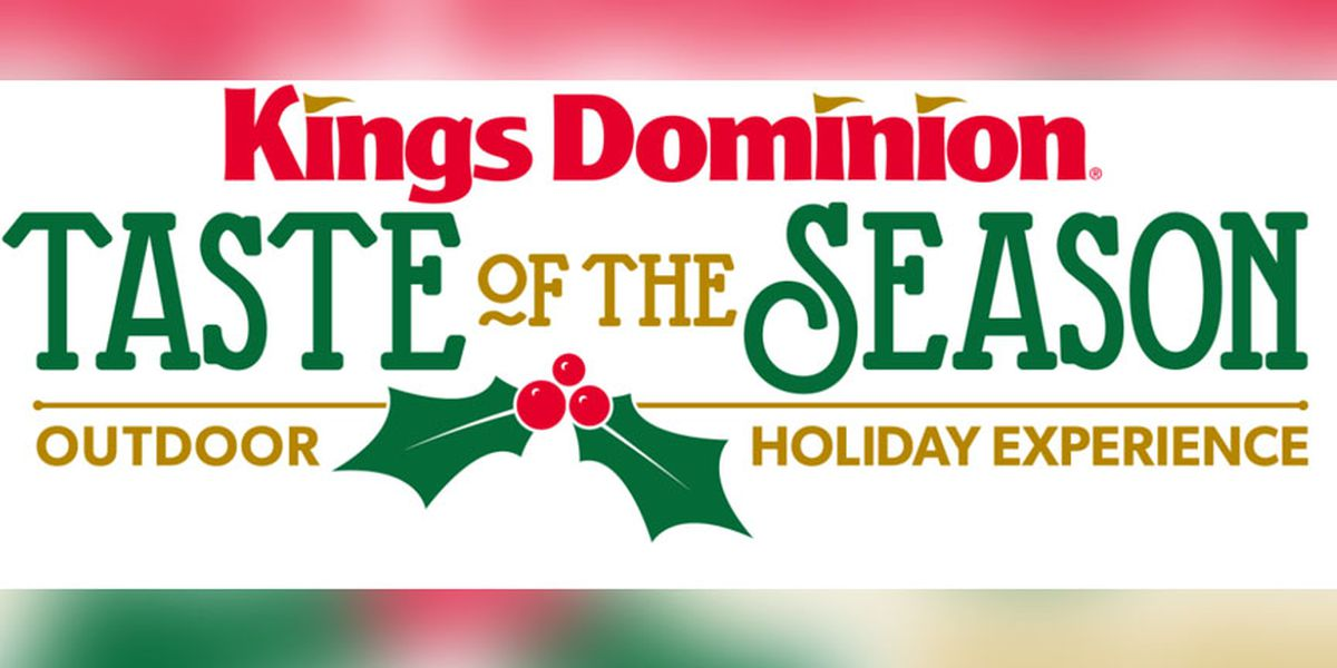 Kings Dominion to reopen in 2020 for 'Taste of the Season' holiday event