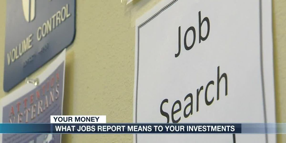 What job reports mean for your investments
