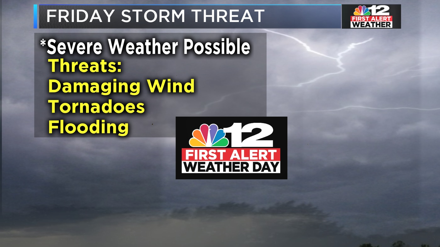 First Alert Weather Day: Severe storms likely Friday