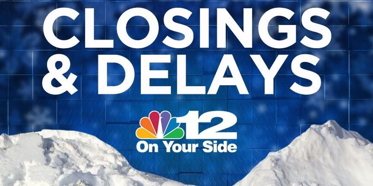 Closings and delays for Monday, Feb. 1
