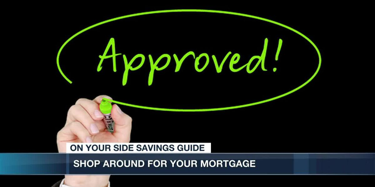 Shop around for your mortgage