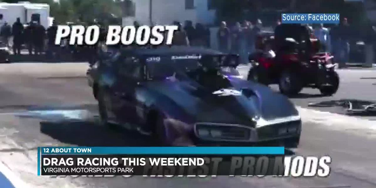 Drag racing at Virginia Motorsports Park this weekend