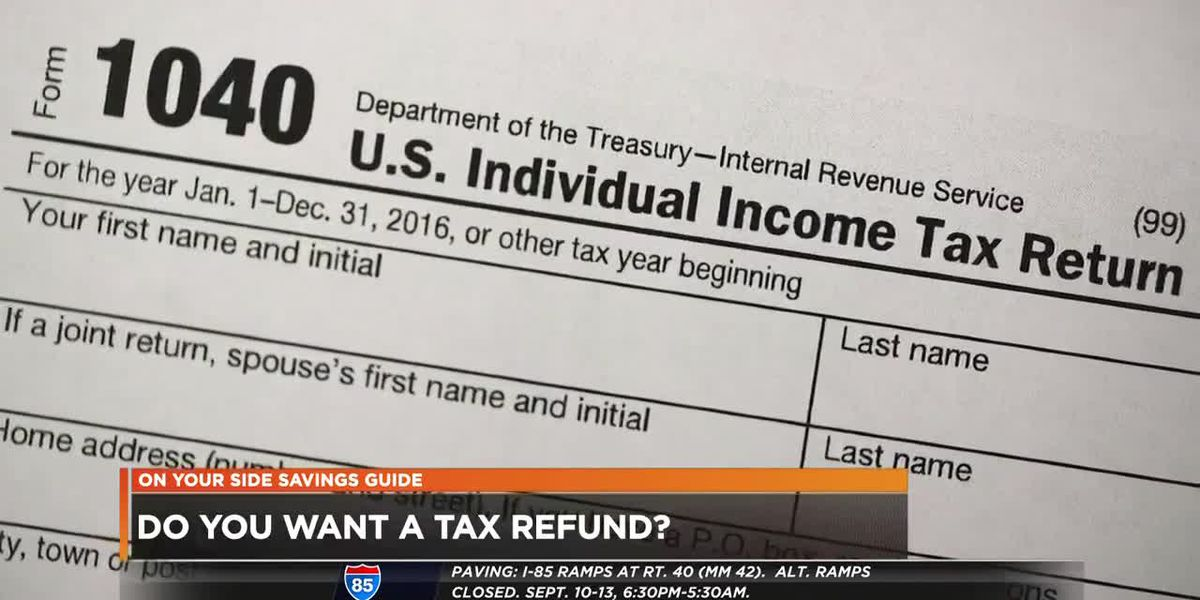 Do you want a tax refund?