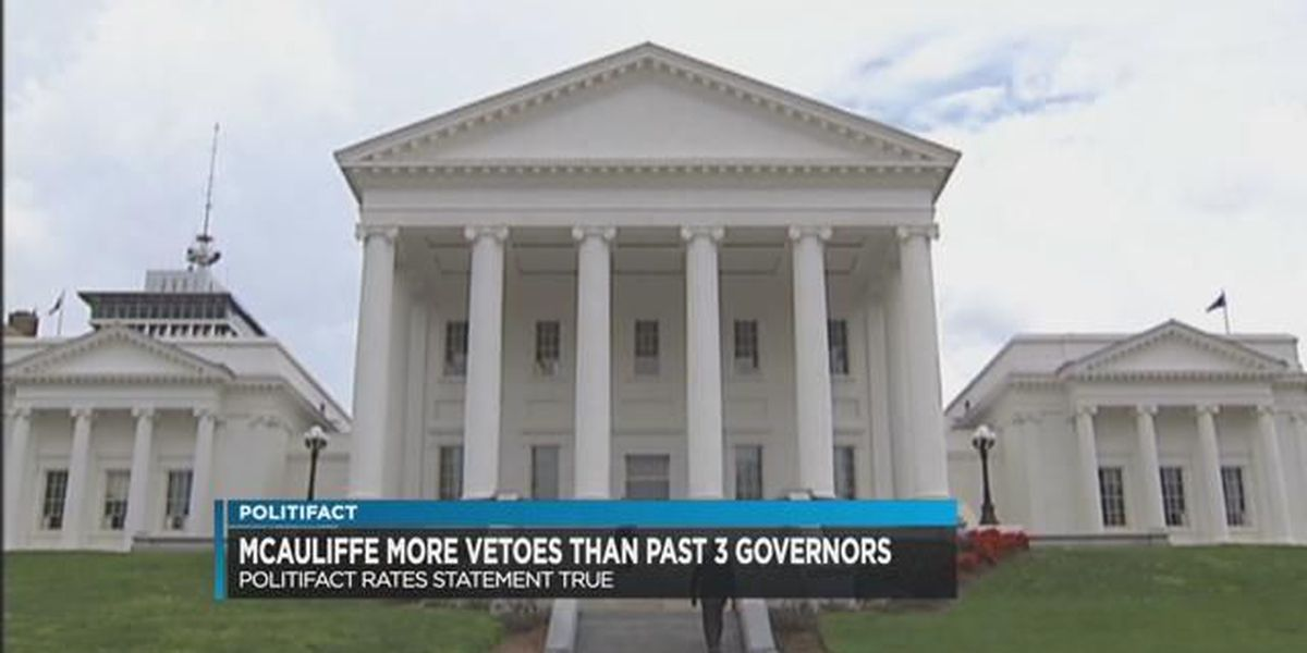 Politifact Virginia: McAuliffe has more vetoes than last 3 governors