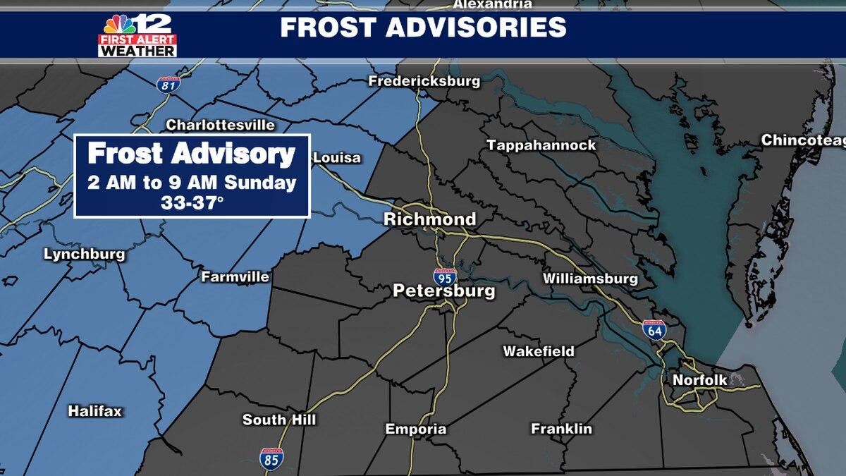 First Alert: Frost Advisory for areas west of I-95 Saturday night into Sunday morning