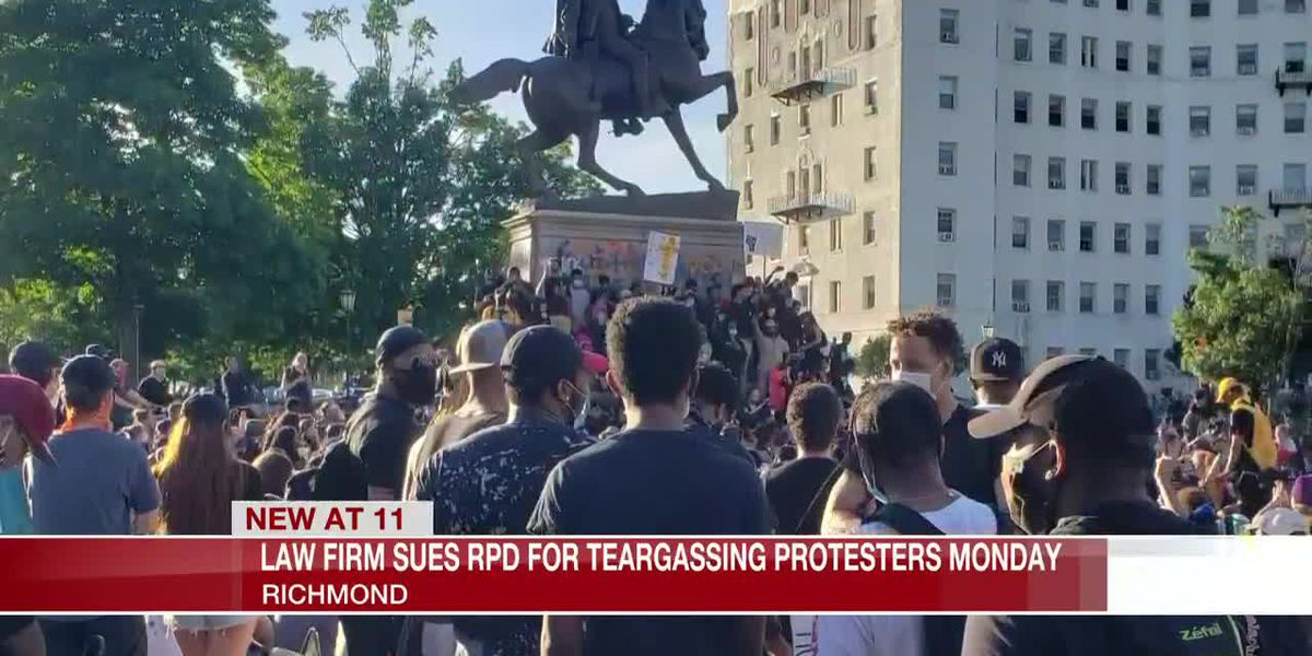Lawsuit filed against Richmond Police Department over tear-gas being used on peaceful protesters