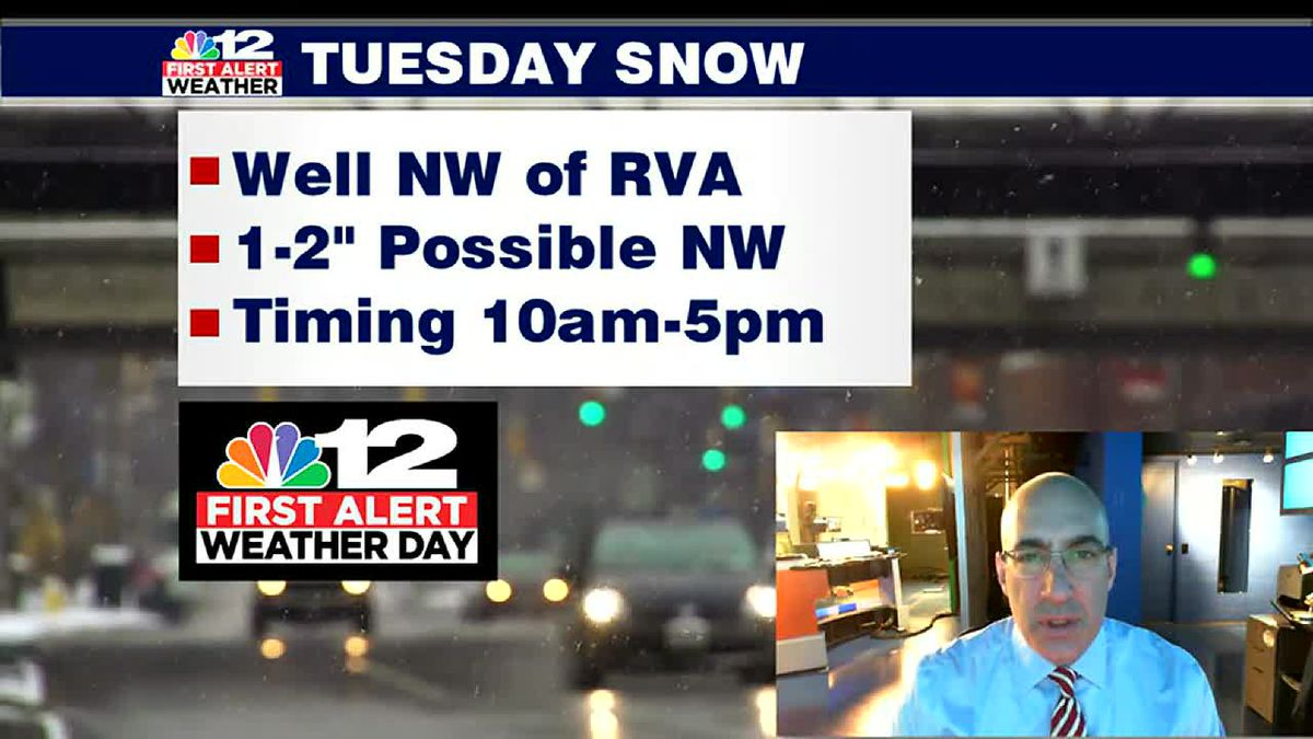 First Alert Weather Day: A little snow Tuesday, especially northwest of Richmond