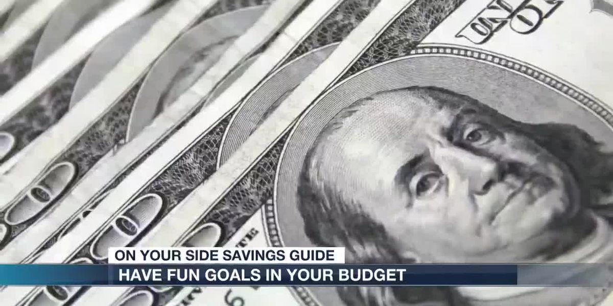 "Making sure you budget for ""Fun Goals"""