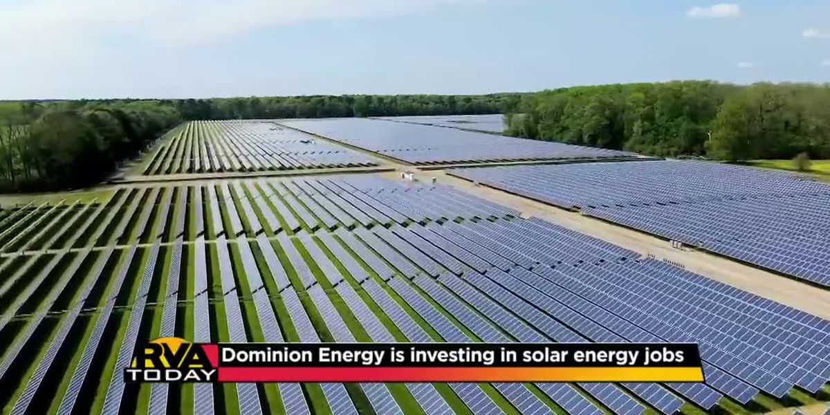 Dominion Energy is investing in solar energy jobs
