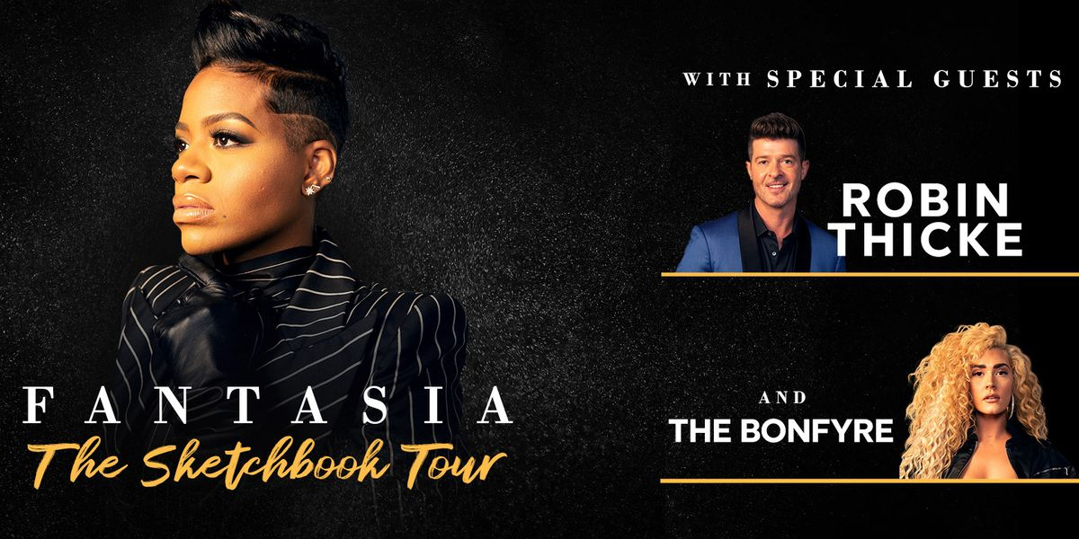 Enter to win tickets to see Fantasia with Robin Thicke and The Bonfyre