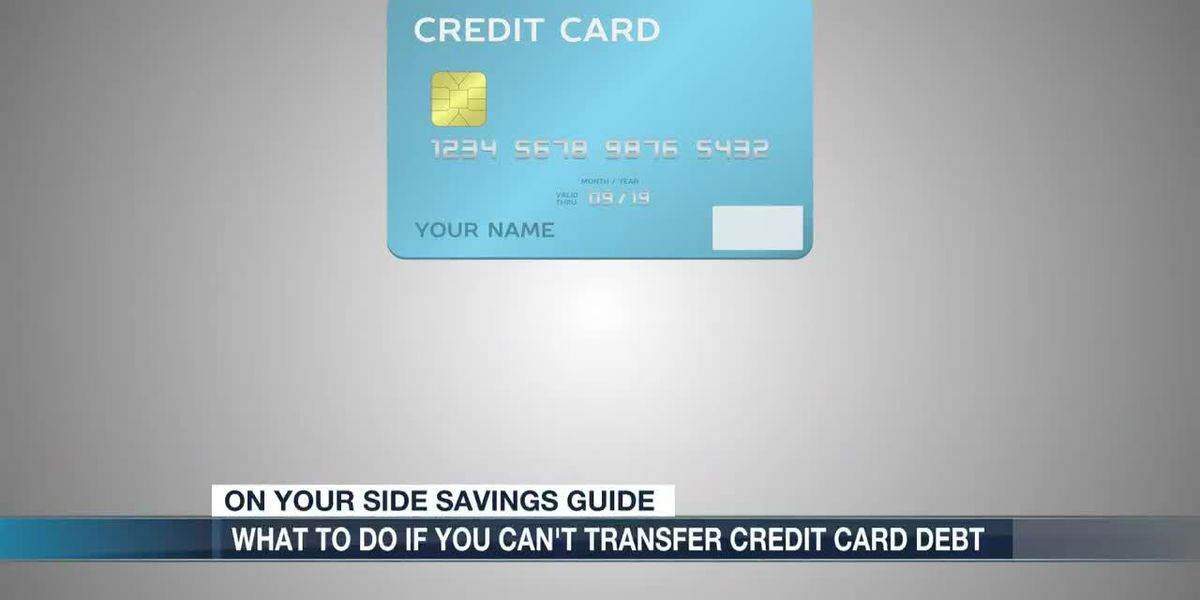 What to do if you can't transfer credit card debt