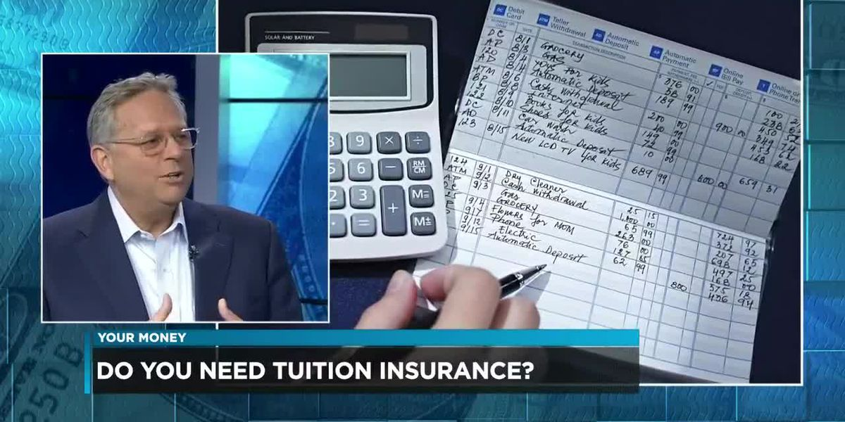 Do you need tuition insurance?