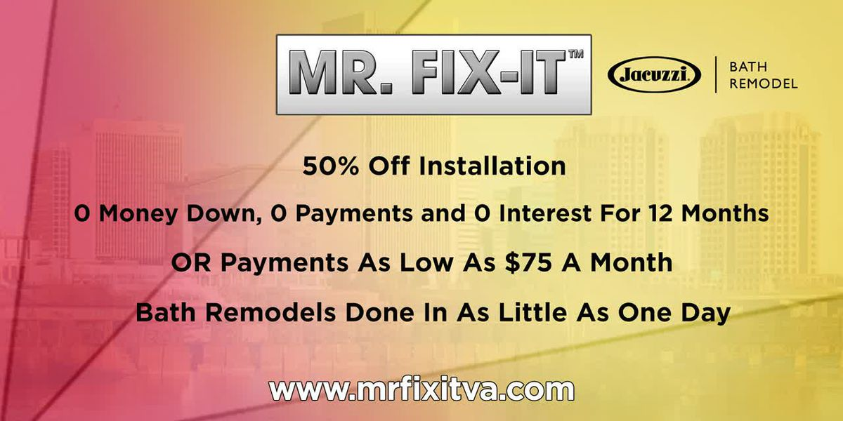 Mr. Fix It has great payment plans for a bathroom remodel