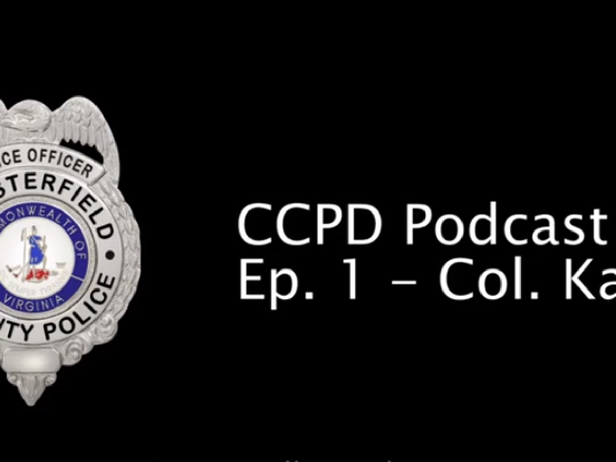 Chesterfield County police launch podcast