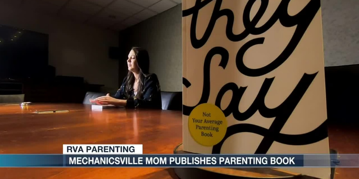 Mechanicsville mom publishes parenting advice book - 'They Say Parenting'