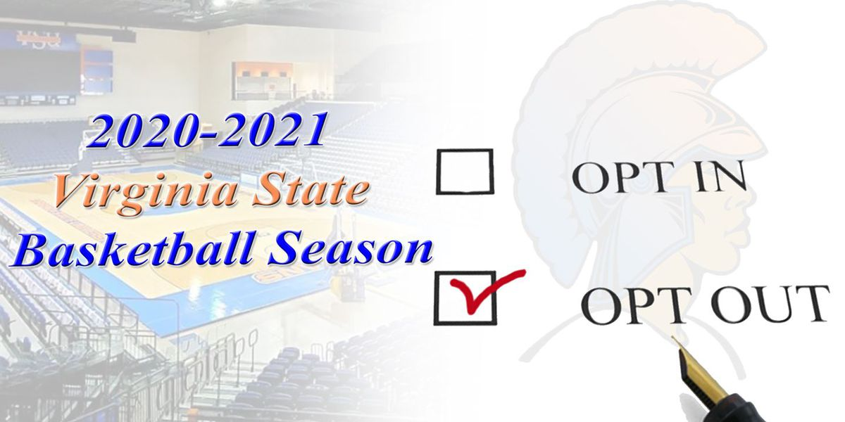 Virginia State men's and women's basketball teams opt out of season