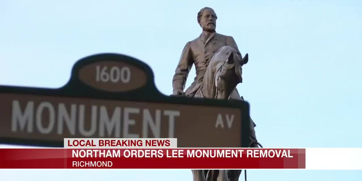 Northam orders Lee Monument removal