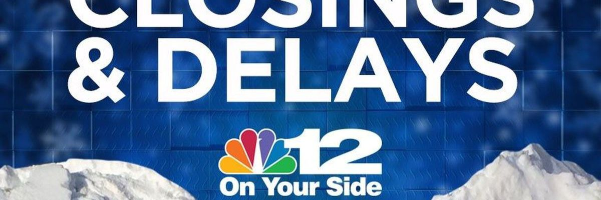 Closings and delays for Dec. 11