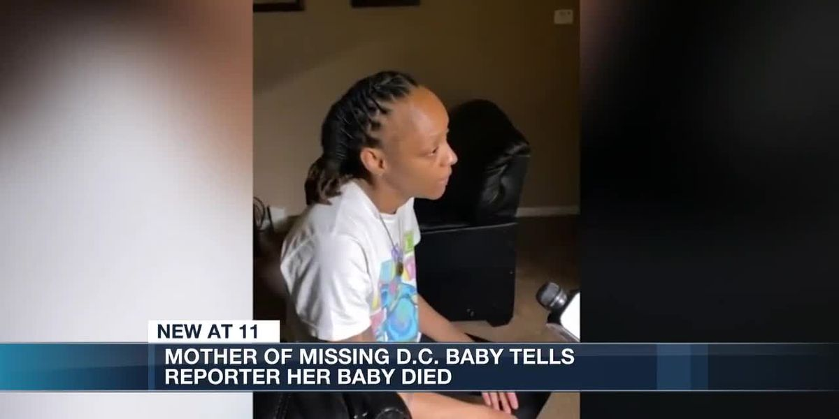 Missing DC baby's mother says he died