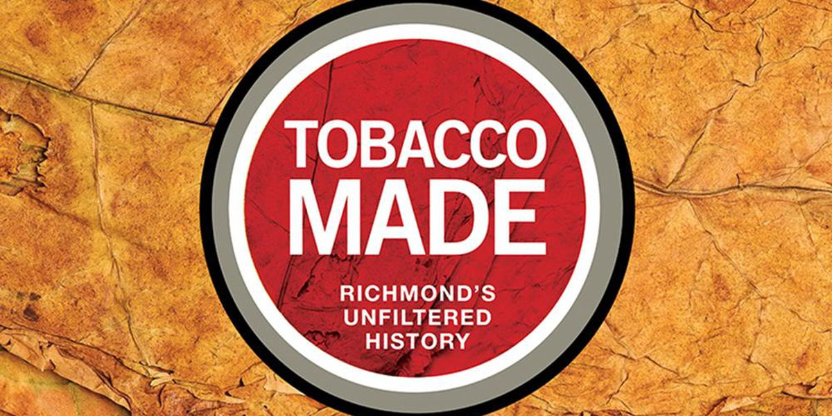 Student-curated online exhibition at UR investigates Richmond's long history with Tobacco