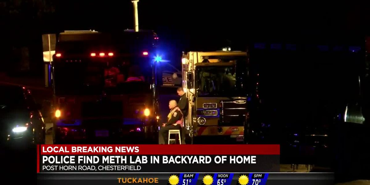 Meth lab found in back yard of Chesterfield home